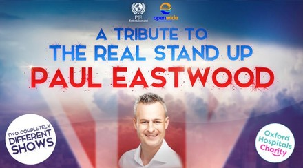 a tribute to the real stand up - paul eastwood