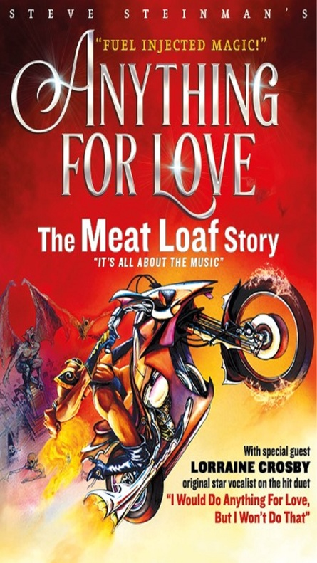 Steve Steinman's Anything for Love - The Meatloaf Story