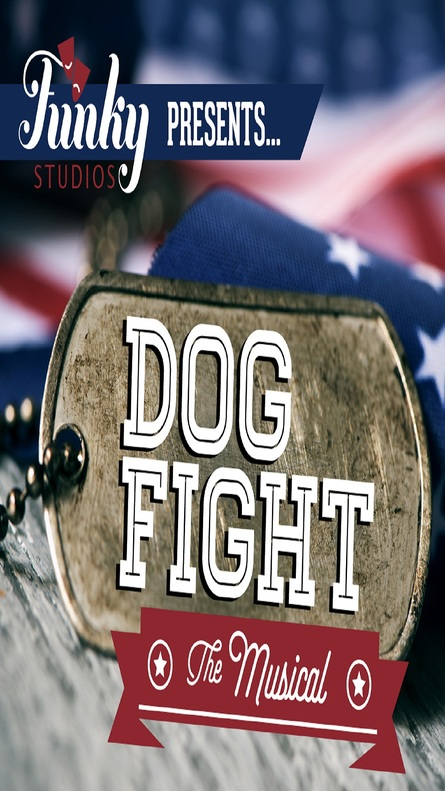 Dogfight The Musical (Age 16+)