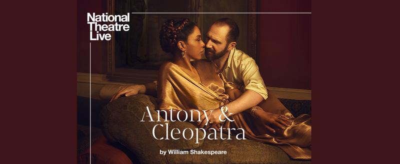 Antony & Cleopatra (12A) – National Theatre Encore