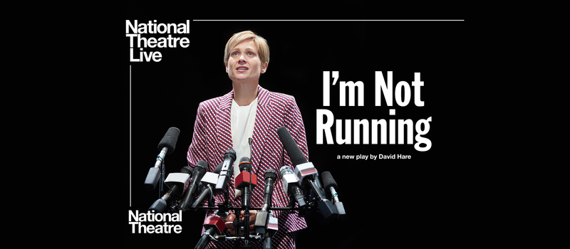 I'm Not Running (15) – National Theatre Encore